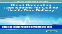 Books Cloud Computing Applications for Quality Health Care Delivery (Advances in Healthcare