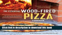 Books The Essential Wood Fired Pizza Cookbook: Recipes and Techniques From My Wood Fired Oven Full