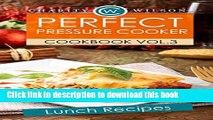 Books PRESSURE COOKER COOKBOOK: Vol. 3 Lunch Recipes (Pressure Cooker Recipes) (Pressure Cooking