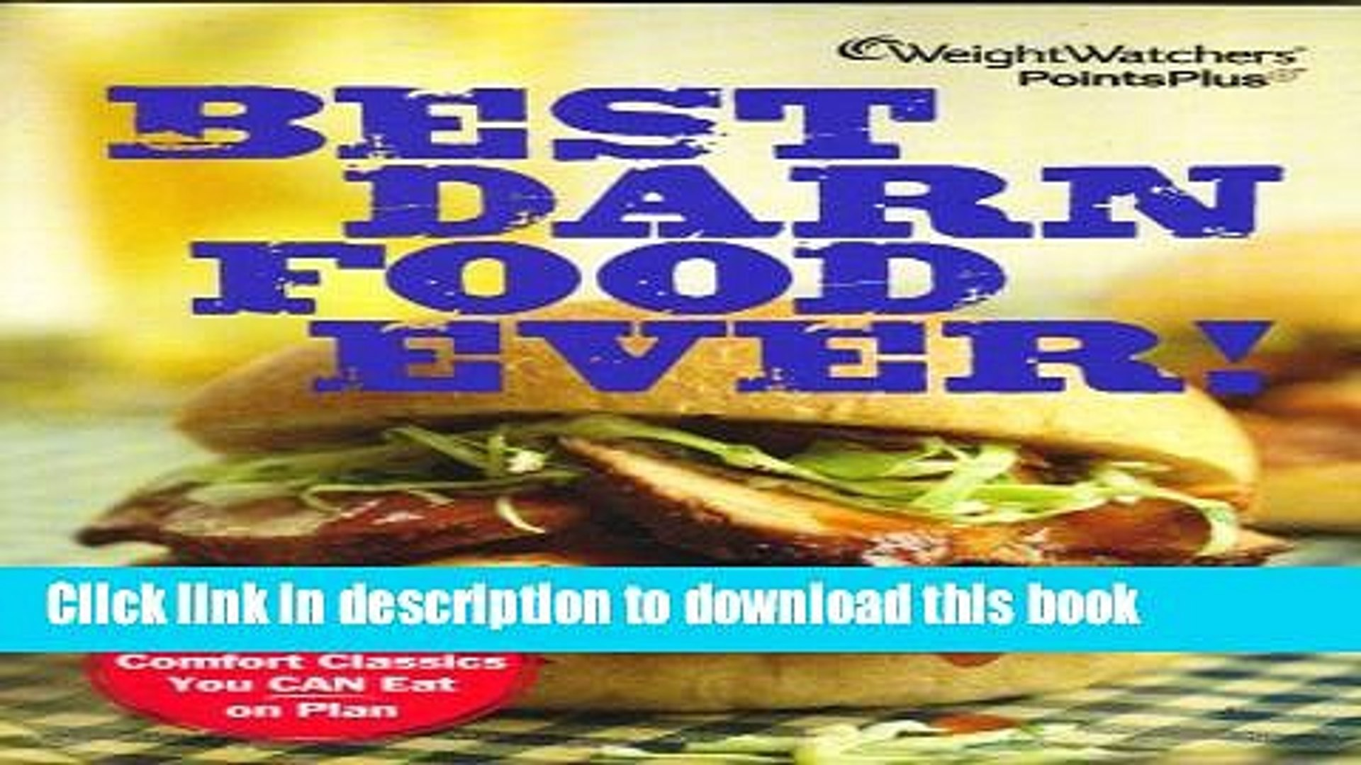 PDF  Weight Watchers PointsPlus Best Darn Food Ever Cookbook (140 Comfort Classics)  Free Books