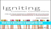 Books Igniting Customer Connections: Fire Up Your Company s Growth By Multiplying Customer