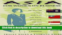 Ebook Asia for Women on Business: Hong Kong, Taiwan, Singapore, and South Korea Full Online