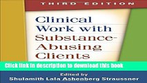 Ebook Clinical Work with Substance-Abusing Clients, Third Edition (Guilford Substance Abuse