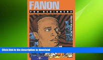 FREE DOWNLOAD  Fanon For Beginners (For Beginners (For Beginners))  BOOK ONLINE