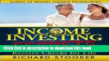 Ebook Income Investing Secrets: How to Receive Ever-Growing Dividend and Interest Checks,