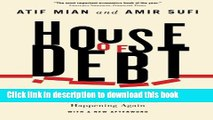 Books House of Debt: How They (and You) Caused the Great Recession, and How We Can Prevent It from