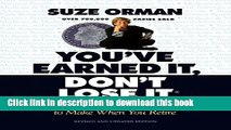 Ebook You ve Earned It, Don t Lose It: Mistakes You Can t Afford to Make When You Retire Free