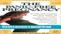 Books The Panic-Free Pregnancy: An OB-GYN Separates Fact from Fiction on Food, Exercise, Travel,