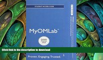 READ THE NEW BOOK NEW MyOMLab with Pearson eText -- Access Card -- for Operations Management,
