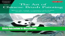 Ebook The Art of Chinese Brush Painting (Artist s Library) Full Online
