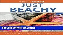 Books Just Beachy: Grayscale Photo Coloring Book for Adults Full Online