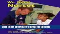 Books We Need Nurses (Helpers in Our Community) Free Online