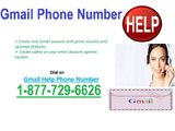 Gmail Toll Free Helpline Number for Gmail Helps @1-877-729-6626.