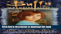Ebook The Willow Files: No. 2 (Buffy the Vampire Slayer) Free Online