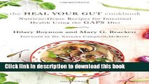 Ebook The Heal Your Gut Cookbook: Nutrient-Dense Recipes for Intestinal Health Using the GAPS Diet