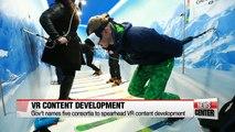 Gov't names five consortia to spearhead VR content development