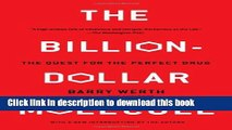 Download  The Billion Dollar Molecule: One Company s Quest for the Perfect Drug  {Free Books|Online