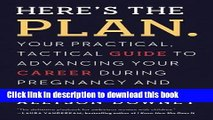 Ebook Here s the Plan.: Your Practical, Tactical Guide to Advancing Your Career During Pregnancy