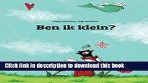 Books Ben ik klein?: Een Plaatjesverhaal door Philipp Winterberg en Nadja Wichmann (Dutch Edition)