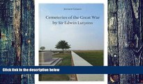 Download  Cemeteries of the Great War by Sir Edwin Lutyens  Ebook Free
