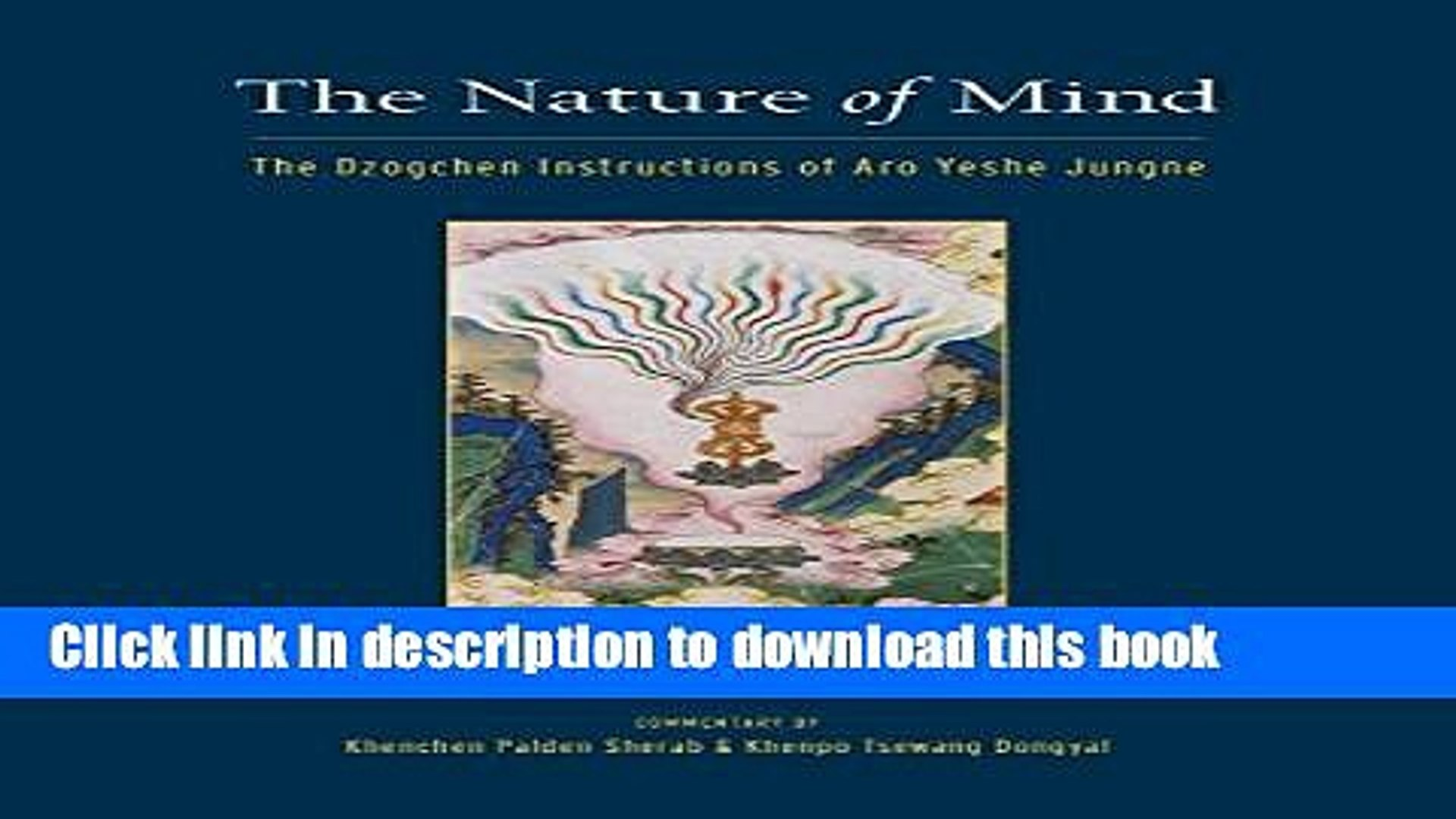 Ebook The Nature of Mind: The Dzogchen Instructions of Aro Yeshe Jungne Free Download