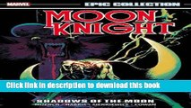 [Read PDF] Moon Knight Epic Collection: Shadows of the Moon (Epic Collection Moon Knight) Download