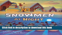 Books Snowmen at Night (Storytown Library, Grade K, Story 8) Free Download