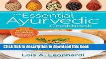 Ebook The Essential Ayurvedic Cookbook: 200 Recipes for Wellness Free Online