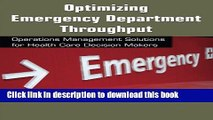 Books Optimizing Emergency Department Throughput: Operations Management Solutions for Health Care