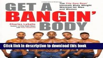 Ebook Get a Bangin  Body: The City Gym Boys  Ultimate Body Weight Workout for Men   Women Free