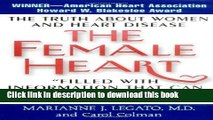 [Read PDF] The Female Heart: The Truth About Women and Heart Disease Ebook Online