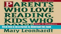 Ebook Parents Who Love Reading, Kids Who Don t:  How it Happens and What You Can Do About It. Free