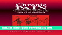 Ebook Chronic Pain: Assessment, Diagnosis, and Management Free Online