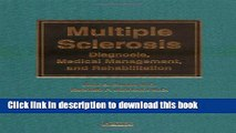 Ebook Multiple Sclerosis: Diagnosis, Medical Management, and Rehabilitation Free Download