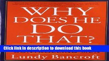 Books Why Does He Do That? Inside the Minds of Angry and Controlling Men Free Online