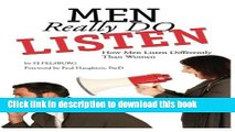 Ebook Men Really DO Listen: How Men Listen Differently Than Women Free Online