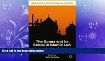 FREE PDF  The Sunna and its Status in Islamic Law: The Search for a Sound Hadith (Palgrave Series