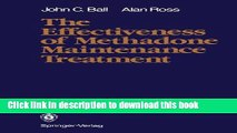 Ebook The Effectiveness of Methadone Maintenance Treatment: Patients, Programs, Services, and