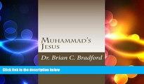 Free [PDF] Downlaod  Muhammad s Jesus: Qur an Parallels with non-Biblical Texts  DOWNLOAD ONLINE