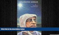 FREE DOWNLOAD  His Divine Grace  BOOK ONLINE