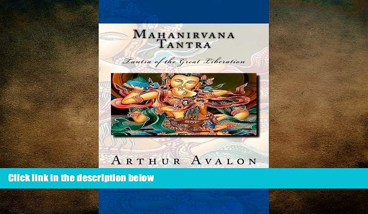 FREE PDF  Mahanirvana Tantra: Tantra of the Great Liberation  FREE BOOOK ONLINE