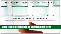 [Read PDF] Pandora s Baby: How the First Test Tube Babies Sparked the Reproductive Revolution