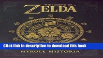 Books The Legend of Zelda: Hyrule Historia Free Download