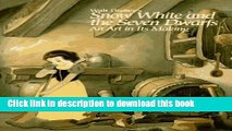 Ebook Walt Disney s Snow White and the Seven Dwarfs: An Art in Its Making Free Download