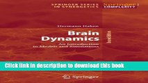 Books Brain Dynamics: An Introduction to Models and Simulations (Springer Series in Synergetics)