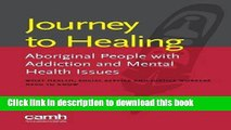 Books Journey to Healing: Aboriginal People with Addiction and Mental Health Issues: What Health,