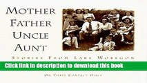 Ebook Mother Father Uncle Aunt Full Online