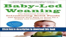 Ebook Baby-Led Weaning: The Essential Guide to Introducing Solid Foods_and Helping Your Baby to