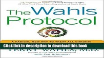Ebook The Wahls Protocol: A Radical New Way to Treat All Chronic Autoimmune Conditions Using Paleo