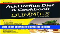 Ebook Acid Reflux Diet and Cookbook For Dummies Full Online
